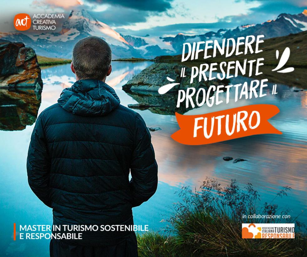 ACT, la fucina dei talenti del turismo sostenibile.